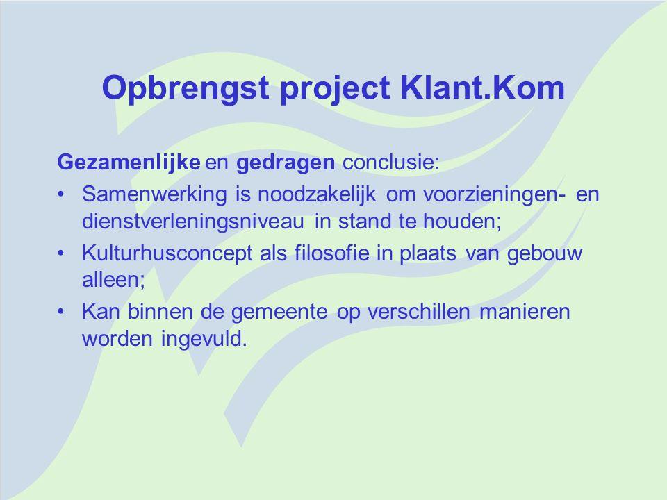 Opbrengst project Klant.Kom