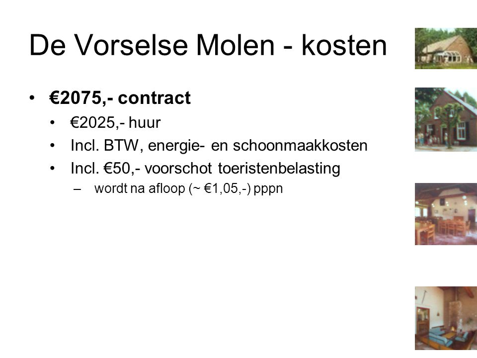 De Vorselse Molen - kosten