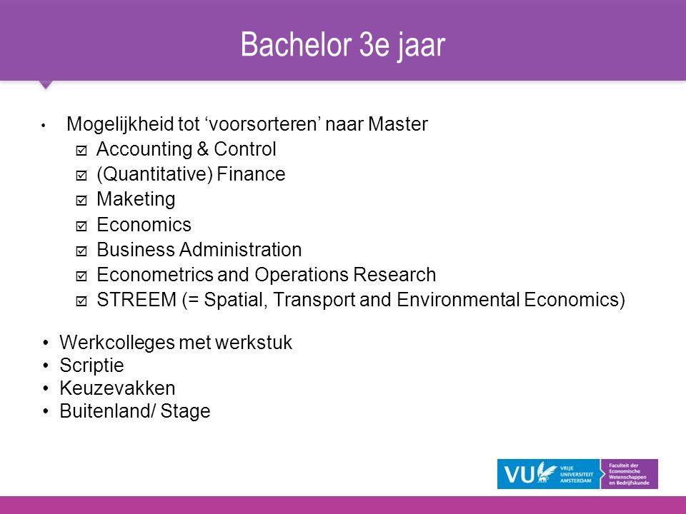 Bachelor 3e jaar Mogelijkheid tot 'voorsorteren' naar Master