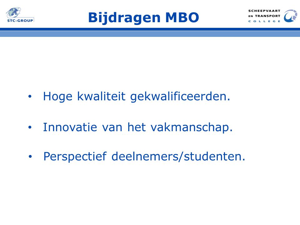Bijdragen MBO Hoge kwaliteit gekwalificeerden.