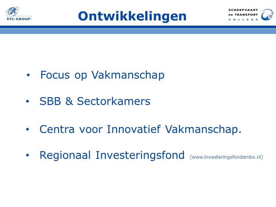 Ontwikkelingen Focus op Vakmanschap SBB & Sectorkamers