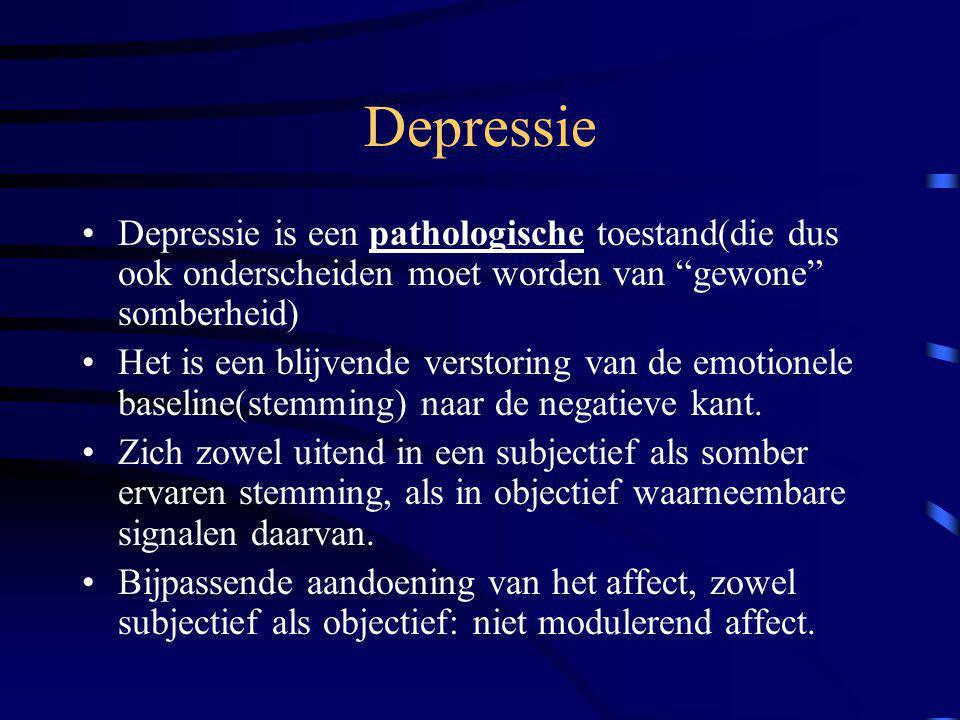 Depressie Depressie is een pathologische toestand(die dus ook onderscheiden moet worden van gewone somberheid)