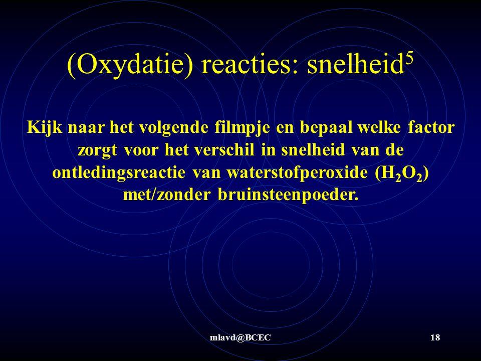 (Oxydatie) reacties: snelheid5