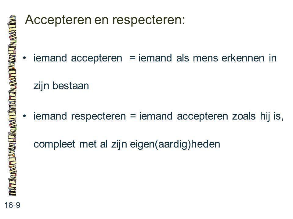 Accepteren en respecteren: