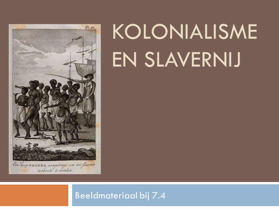 Kolonialisme en slavernij