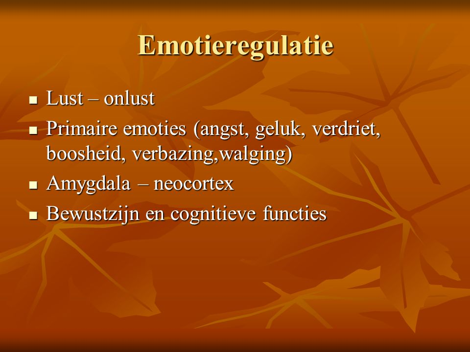 Emotieregulatie Lust – onlust