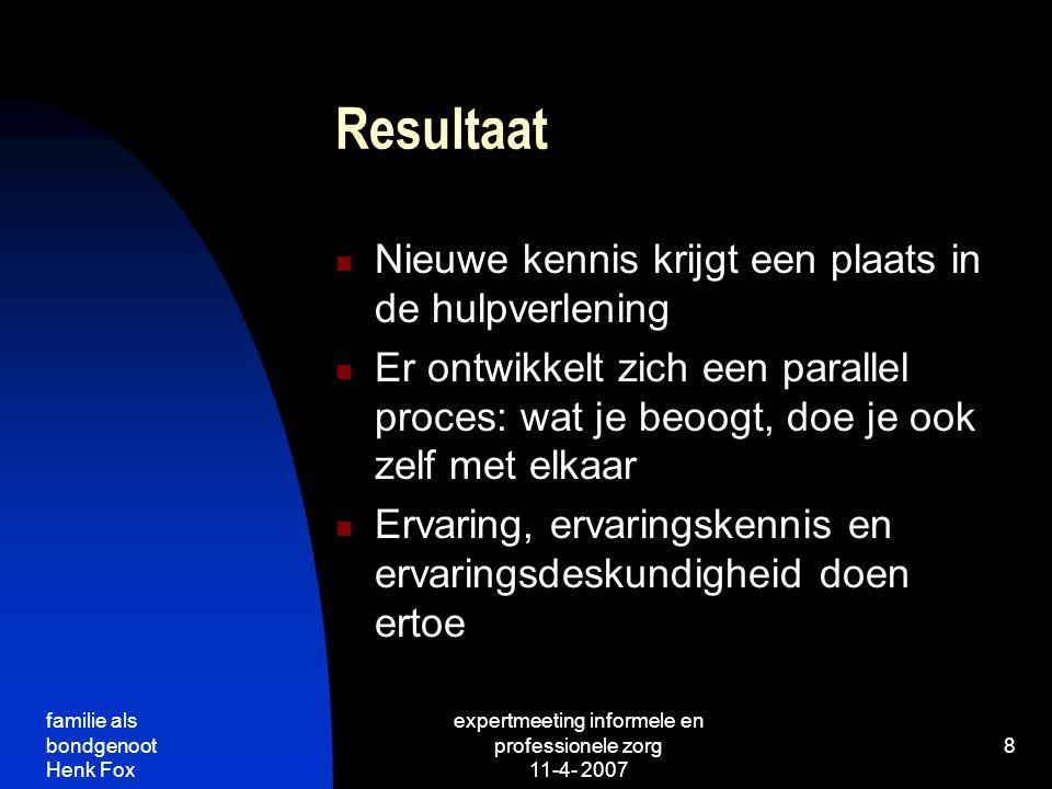 expertmeeting informele en professionele zorg 11-4- 2007