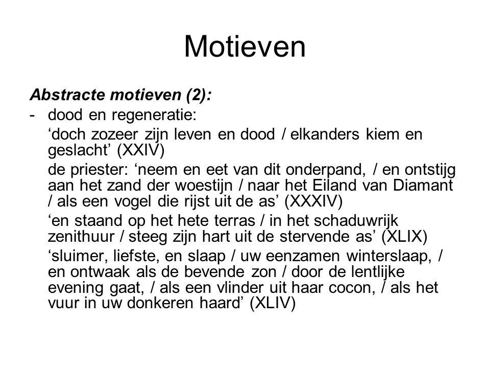 Motieven Abstracte motieven (2): - dood en regeneratie: