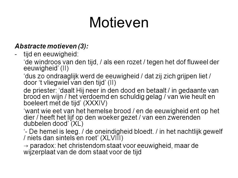 Motieven Abstracte motieven (3): - tijd en eeuwigheid: