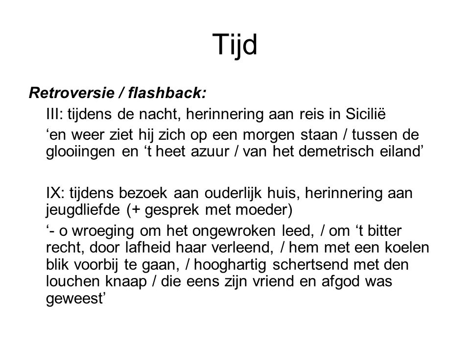 Tijd Retroversie / flashback: