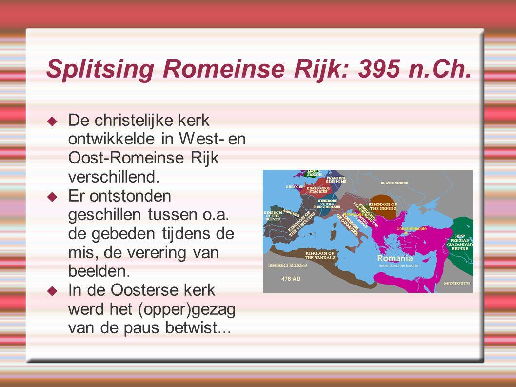 Splitsing Romeinse Rijk: 395 n.Ch.