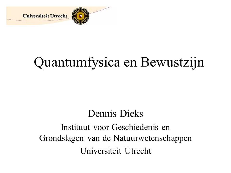 Quantumfysica en Bewustzijn