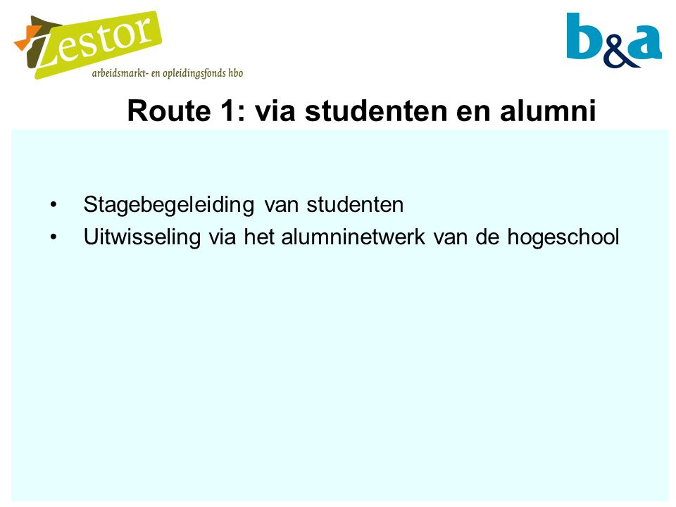Route 1: via studenten en alumni
