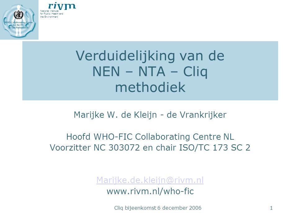 Verduidelijking van de NEN – NTA – Cliq methodiek
