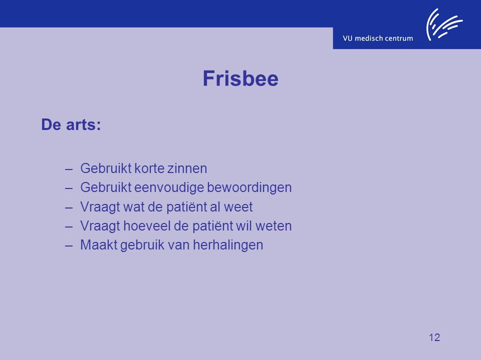 Frisbee De arts: Gebruikt korte zinnen
