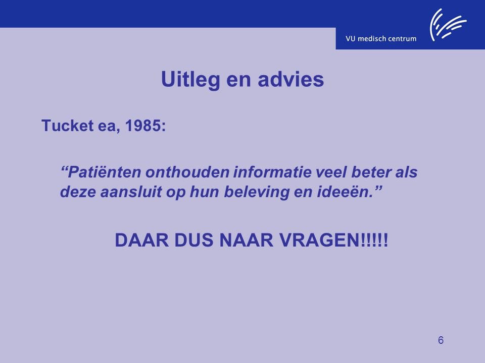 Uitleg en advies DAAR DUS NAAR VRAGEN!!!!! Tucket ea, 1985: