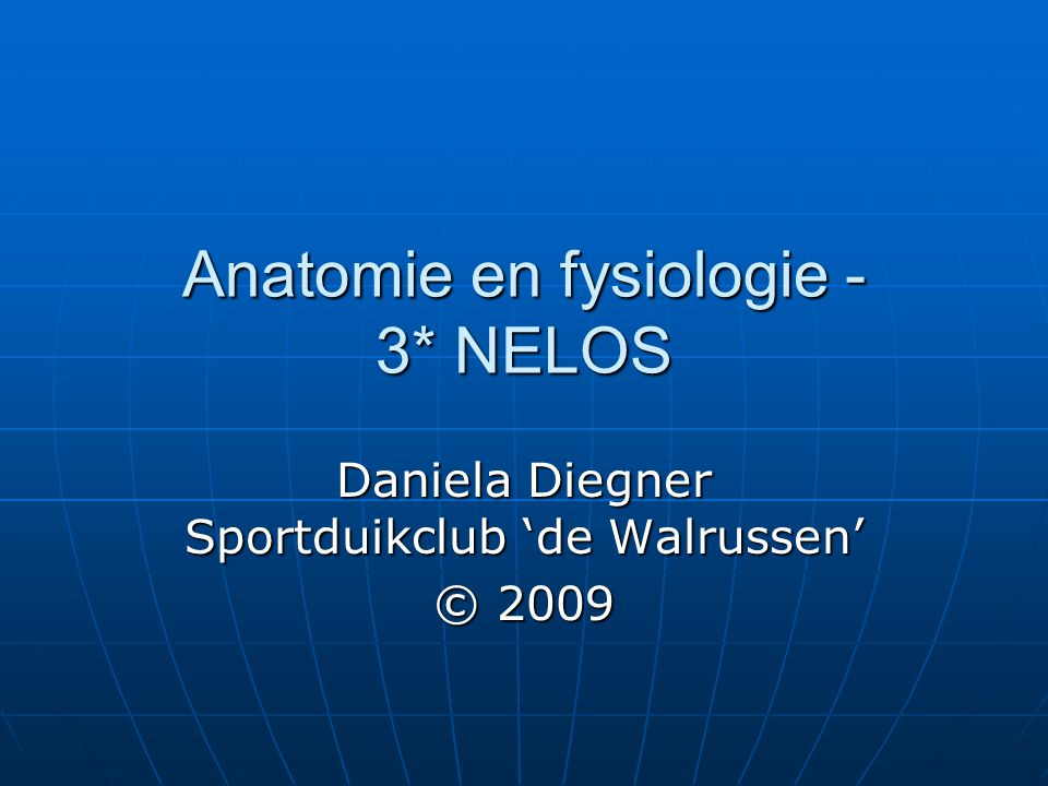 Anatomie en fysiologie - 3* NELOS