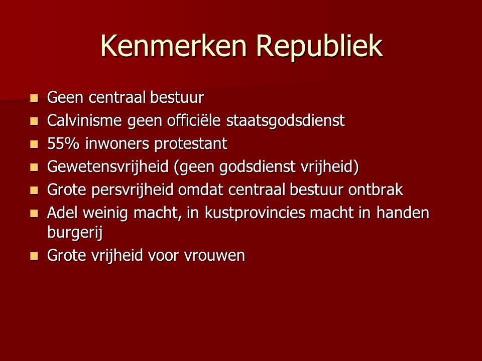 Kenmerken Republiek Geen centraal bestuur