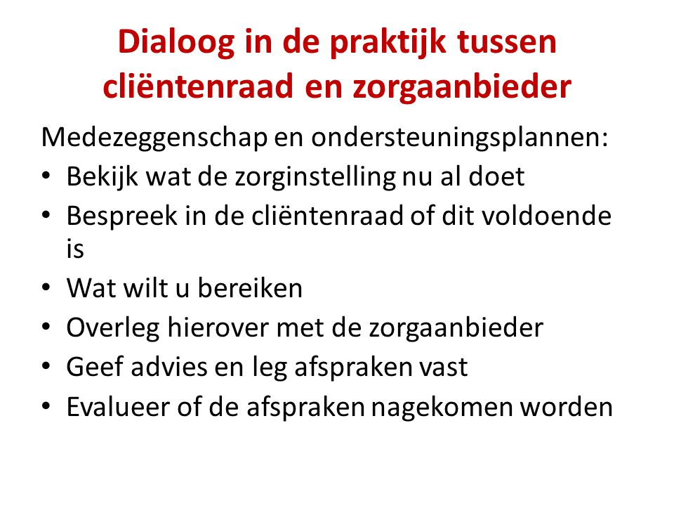 Dialoog in de praktijk tussen cliëntenraad en zorgaanbieder