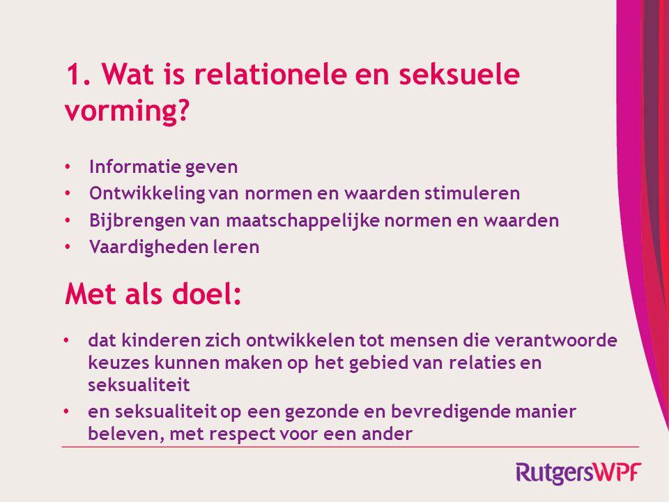 1. Wat is relationele en seksuele vorming