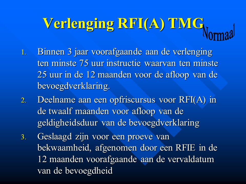 Verlenging RFI(A) TMG Normaal.