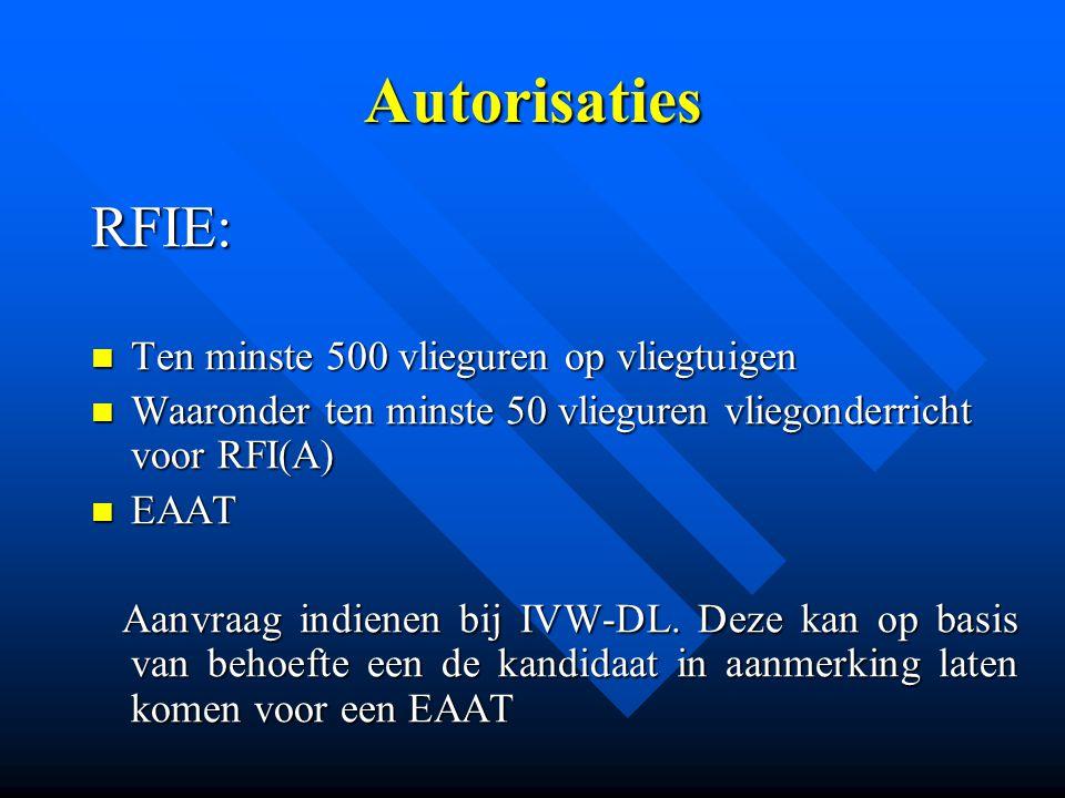Autorisaties RFIE: Ten minste 500 vlieguren op vliegtuigen