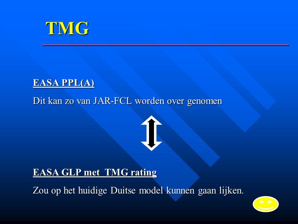 TMG EASA PPL(A) Dit kan zo van JAR-FCL worden over genomen