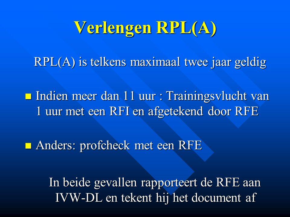 RPL(A) is telkens maximaal twee jaar geldig