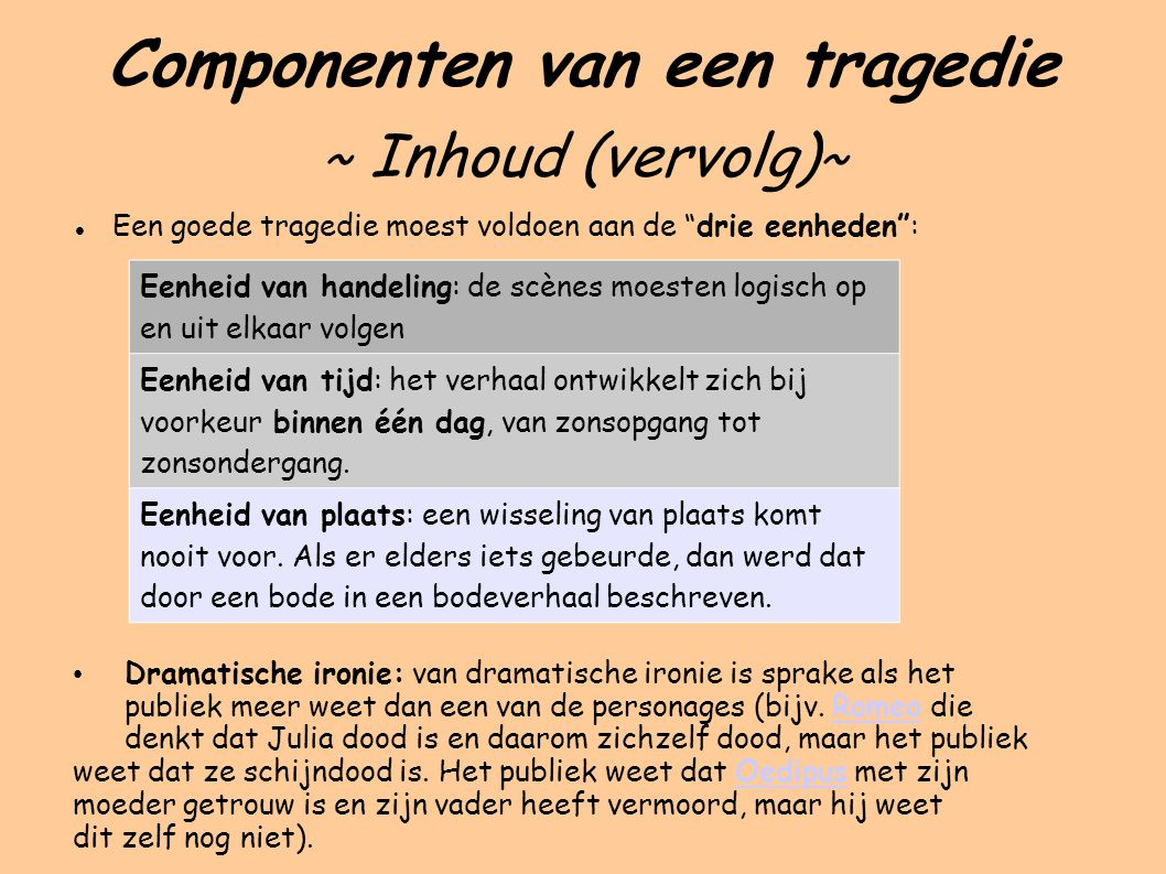 Componenten van een tragedie ~ Inhoud (vervolg)~