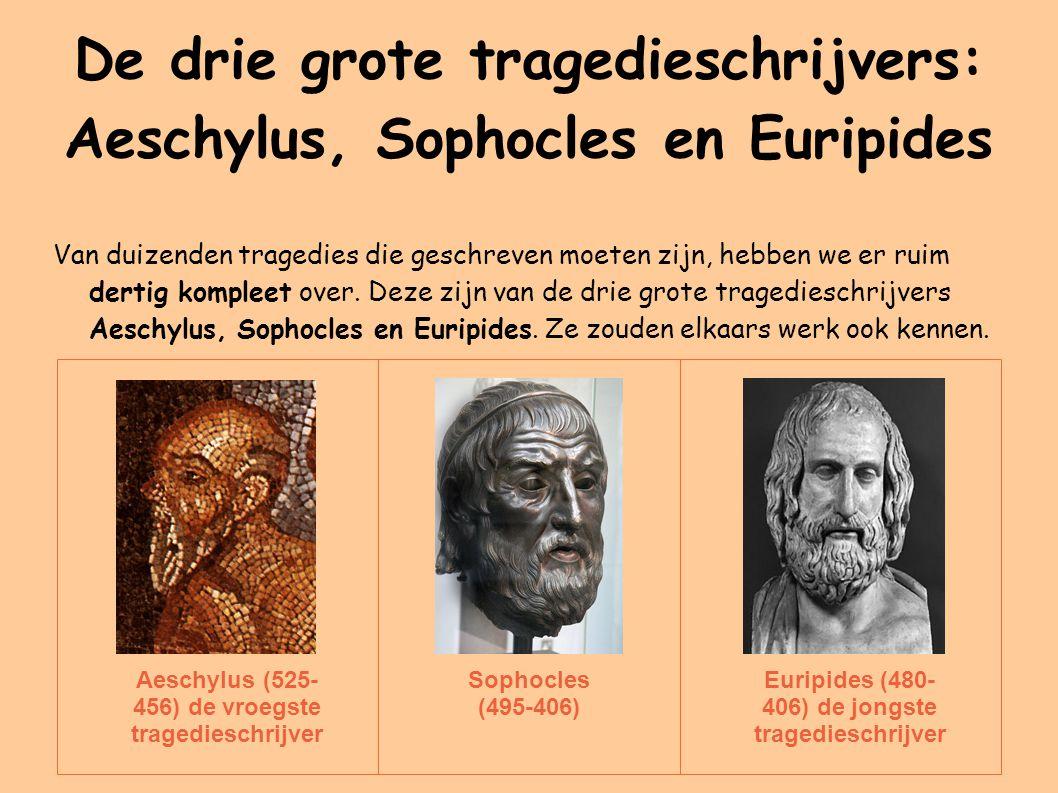 De drie grote tragedieschrijvers: Aeschylus, Sophocles en Euripides