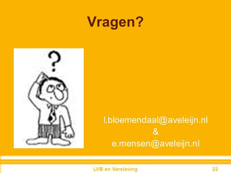 Vragen l.bloemendaal@aveleijn.nl & e.mensen@aveleijn.nl