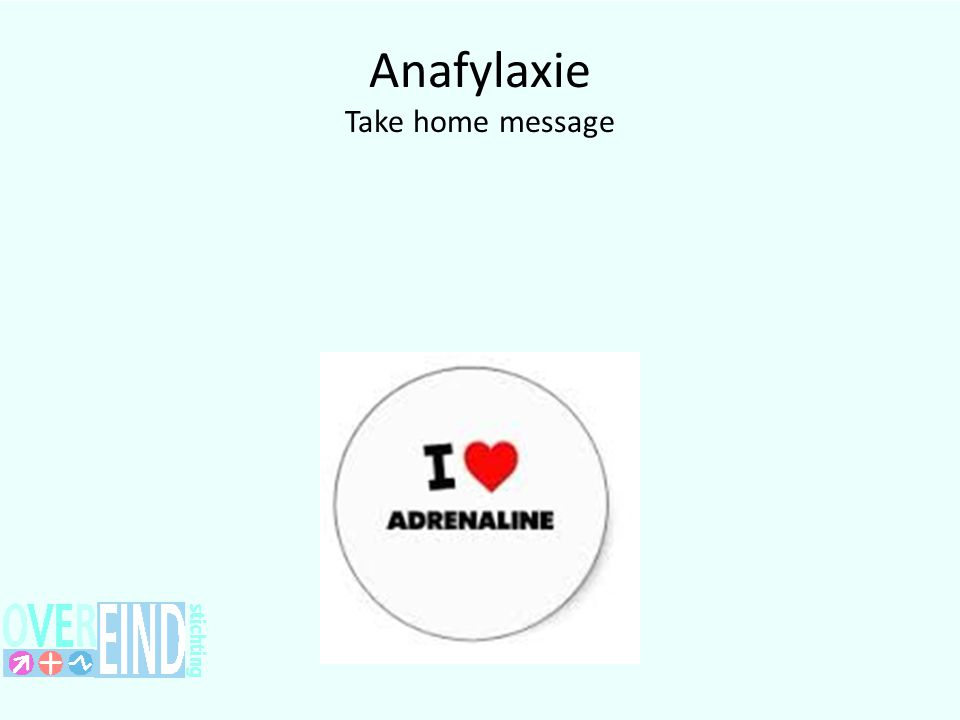 Anafylaxie Take home message
