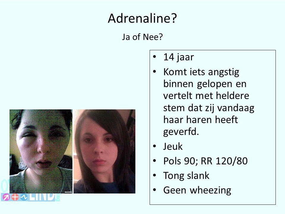 Adrenaline Ja of Nee 14 jaar