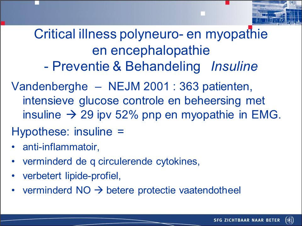 Critical illness polyneuro- en myopathie en encephalopathie - Preventie & Behandeling Insuline