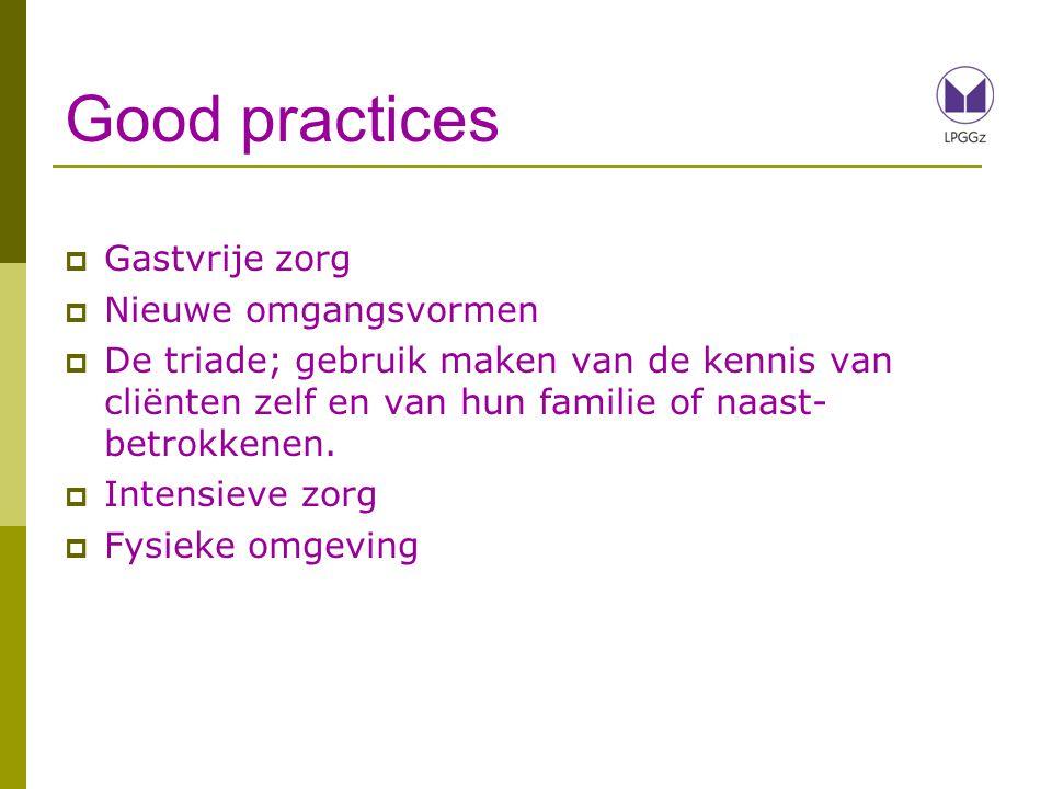 Good practices Gastvrije zorg Nieuwe omgangsvormen