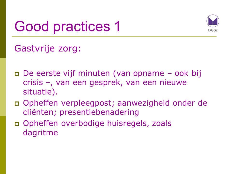 Good practices 1 Gastvrije zorg: