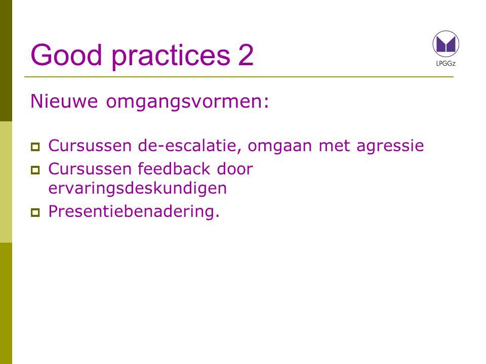 Good practices 2 Nieuwe omgangsvormen: