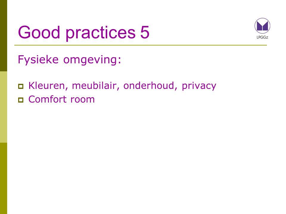 Good practices 5 Fysieke omgeving: