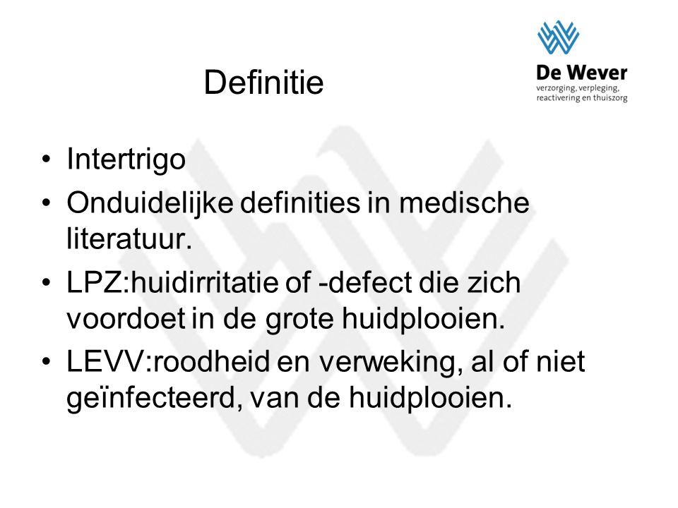 Definitie Intertrigo Onduidelijke definities in medische literatuur.