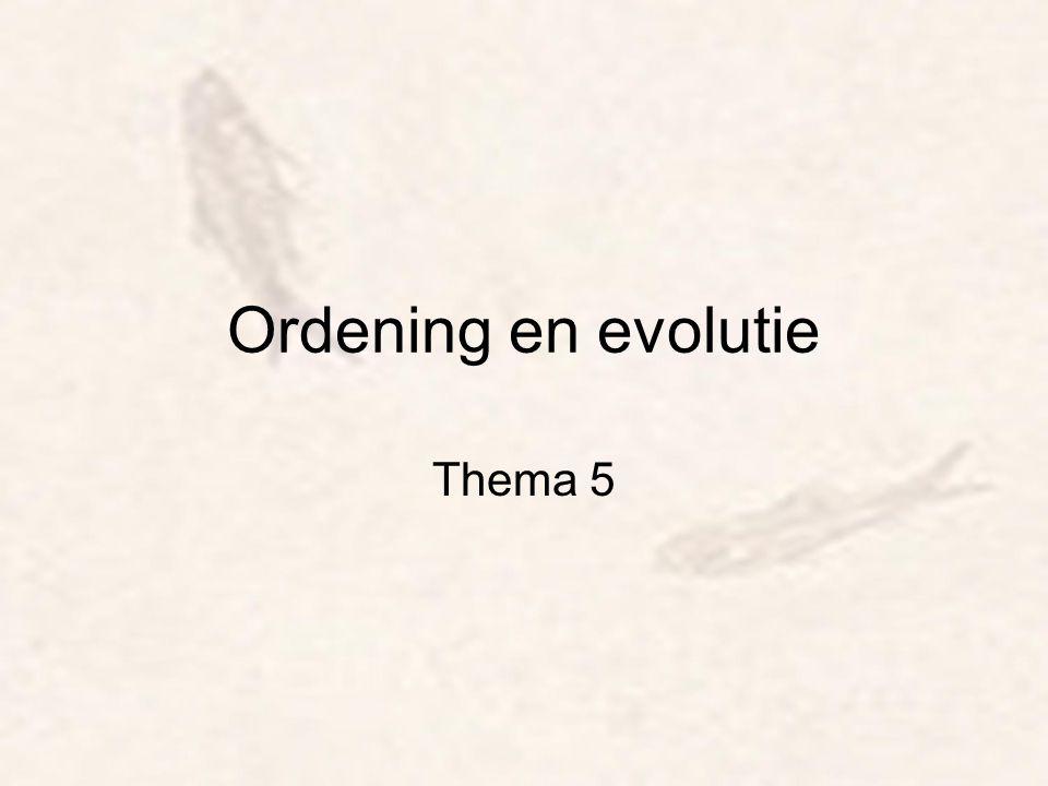 Ordening en evolutie Thema 5