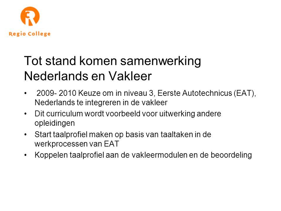 Tot stand komen samenwerking Nederlands en Vakleer