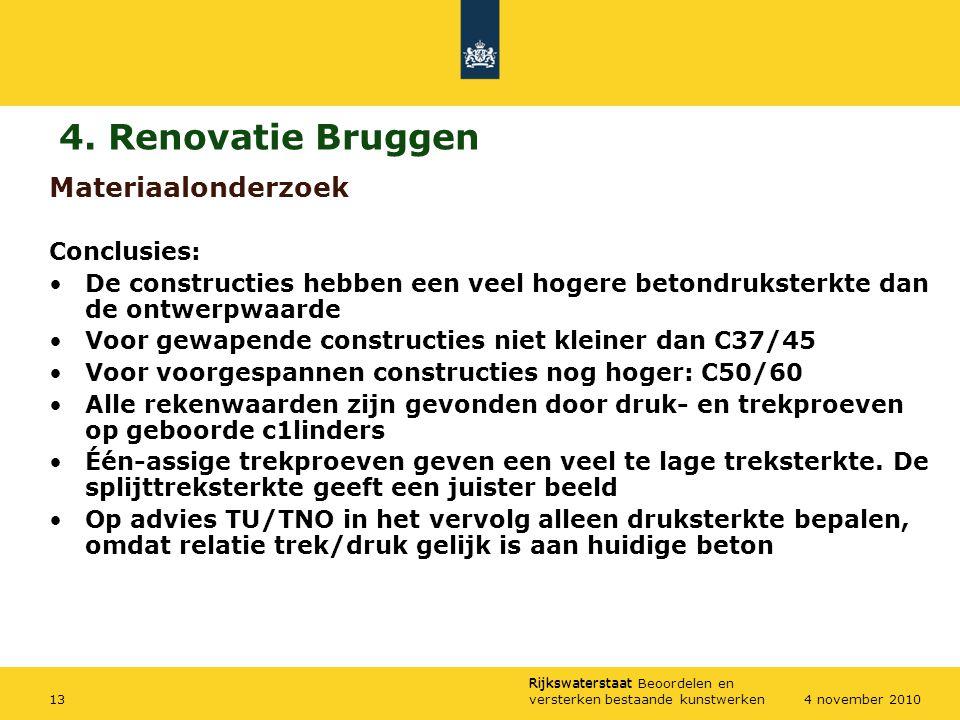 4. Renovatie Bruggen Materiaalonderzoek Conclusies: