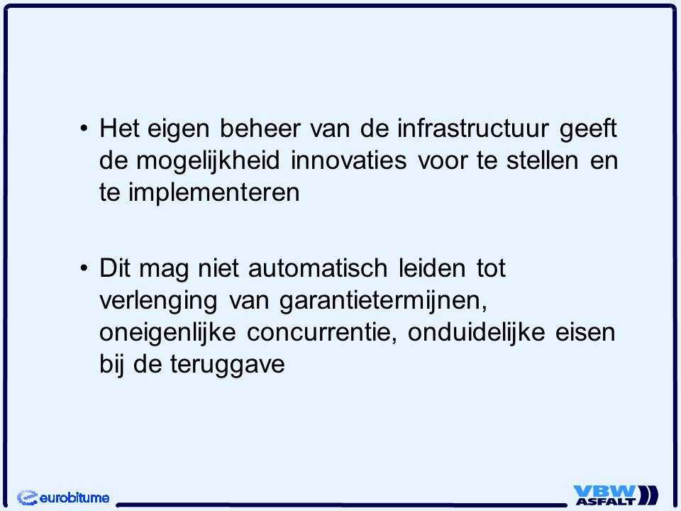 Het eigen beheer van de infrastructuur geeft de mogelijkheid innovaties voor te stellen en te implementeren