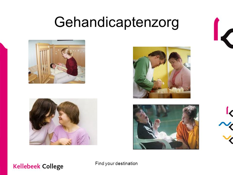 Gehandicaptenzorg Find your destination
