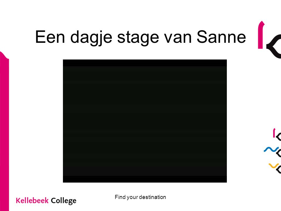 Een dagje stage van Sanne