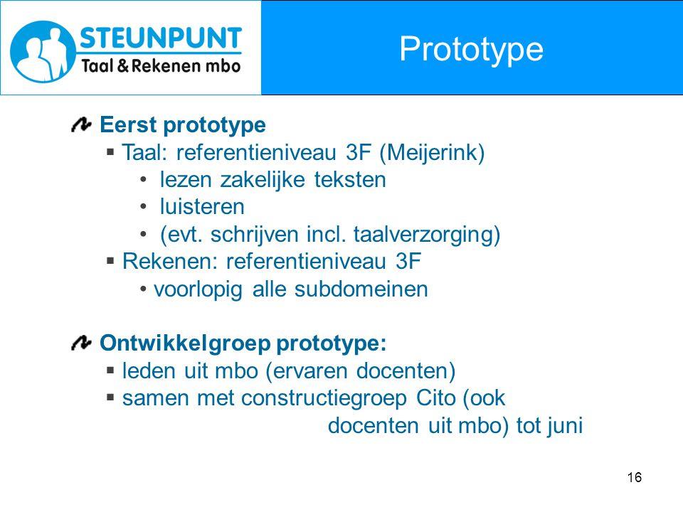 Prototype Eerst prototype Taal: referentieniveau 3F (Meijerink)