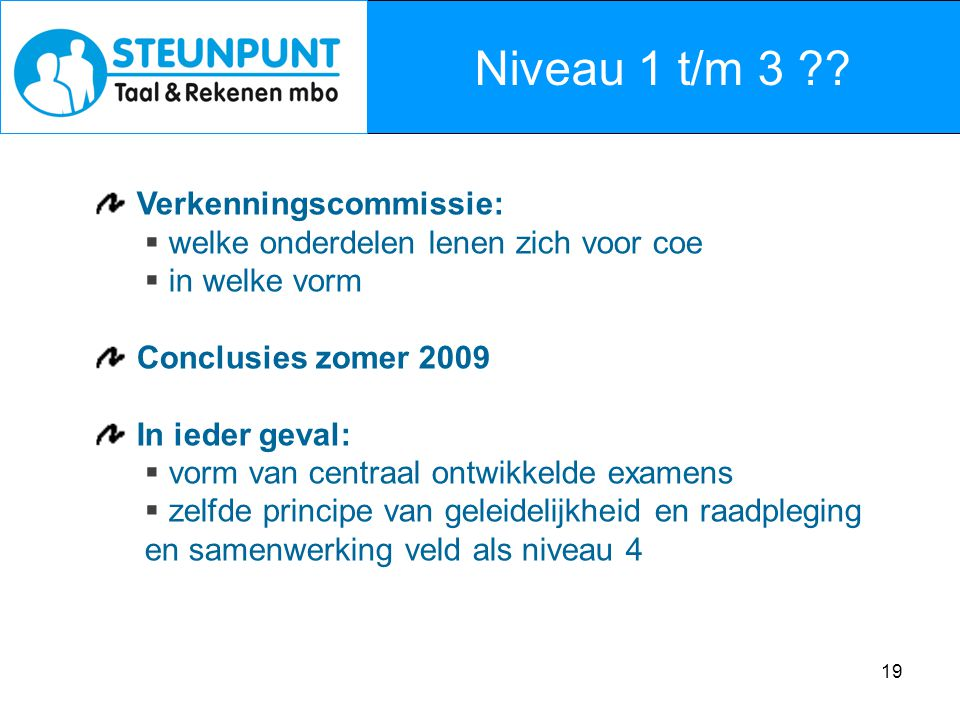 Niveau 1 t/m 3 Verkenningscommissie: