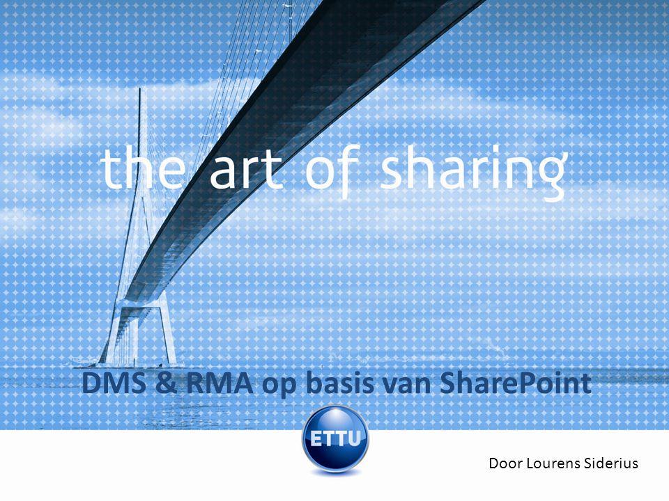 DMS & RMA op basis van SharePoint