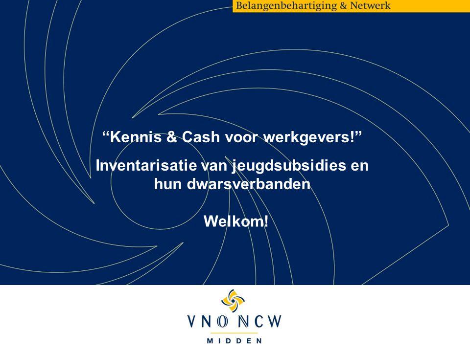 Kennis & Cash voor werkgevers!