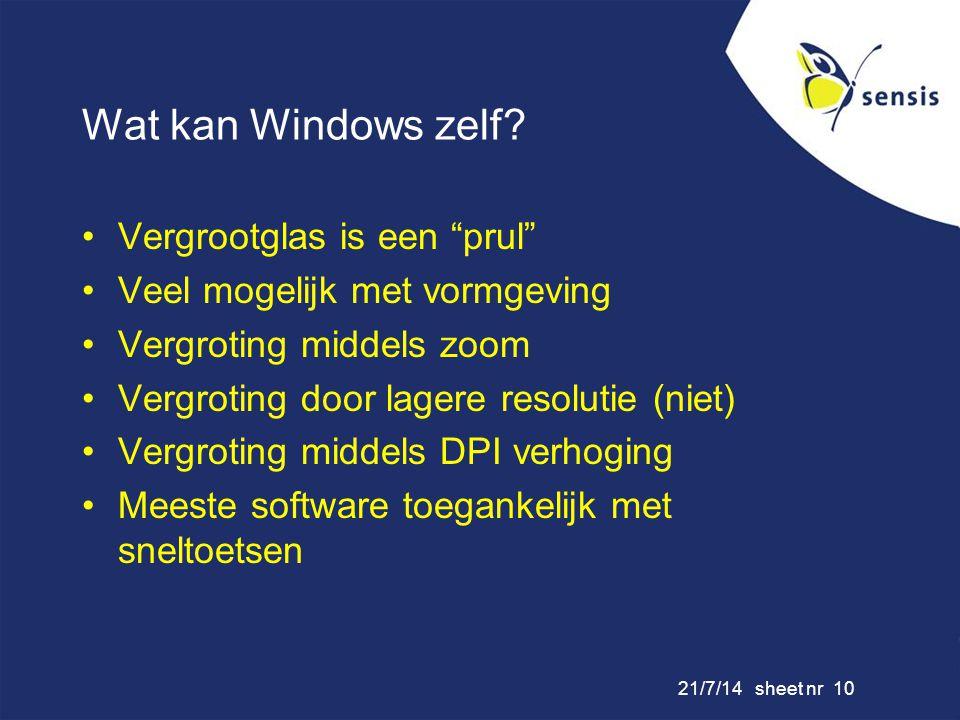 Wat kan Windows zelf Vergrootglas is een prul